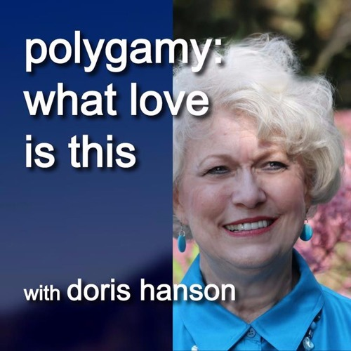 1018 - Polygamy What Love Is This - 3 May 2017