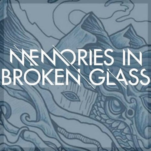 Memories In Broken Glass's avatar