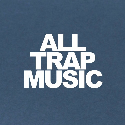 All Trap Music's avatar