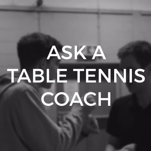 Ask a Table Tennis Coach's avatar