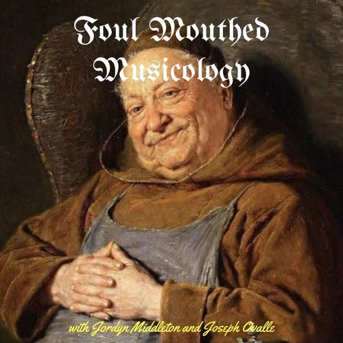 FoulMouthedMusicology's avatar