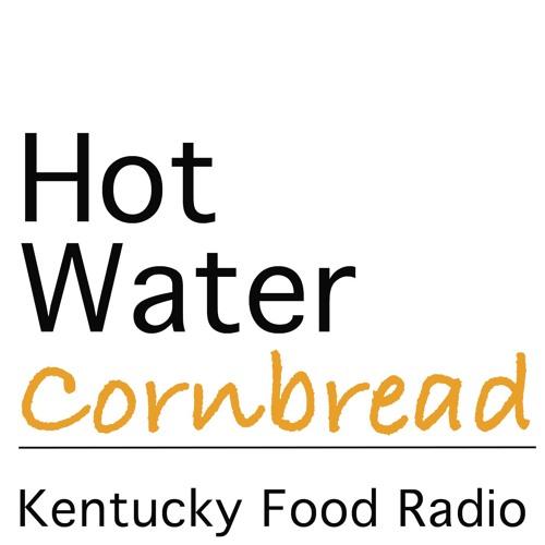Hot Water Cornbread: Kentucky Food Radio's avatar