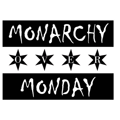 Monarchy Over Monday's avatar