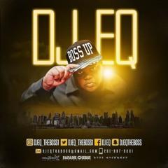 DJ EQ The Boss NouLaBaby