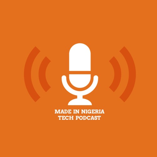 Made In Nigeria Tech Podcast's avatar