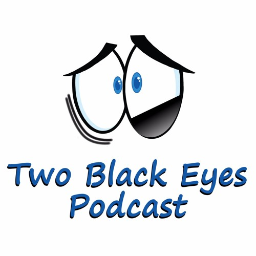 Two Black Eyes Podcast's avatar
