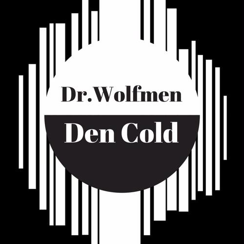 Dr.Wolfmen & Den Cold's avatar