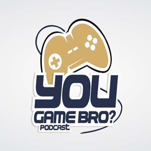 You Game Bro? Podcast's avatar
