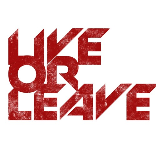 Live or Leave's avatar