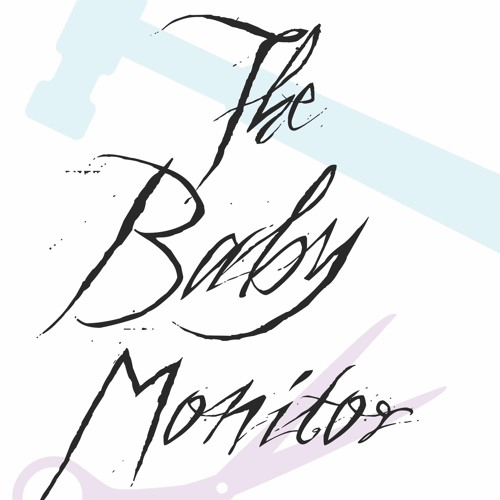 The Baby Monitor: A Podcast of Family Horrors's avatar