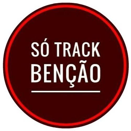 SÓ TRACK BENÇÃO's avatar