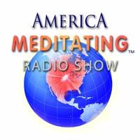 America Meditating Radio Show