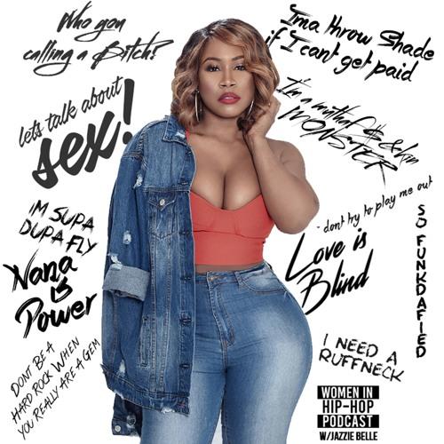 Women in Hip Hop Podcast w/ Jazzie Belle's avatar