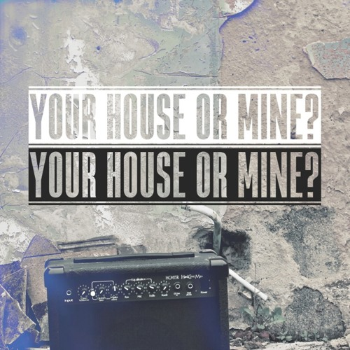 Your House Or Mine? Remix Channel's avatar