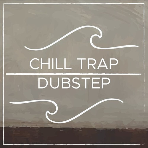 Chill Trap Dubstep's avatar