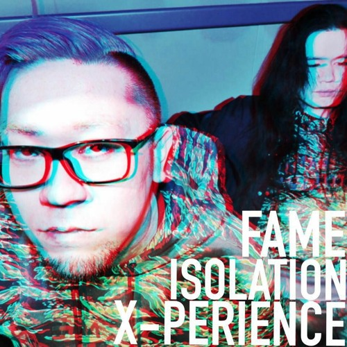 FAME ISOLATION X-PERIENCE's avatar