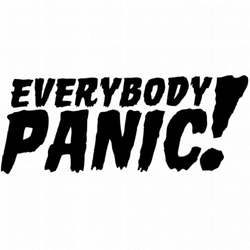 EVERYBODY PANIC!'s avatar