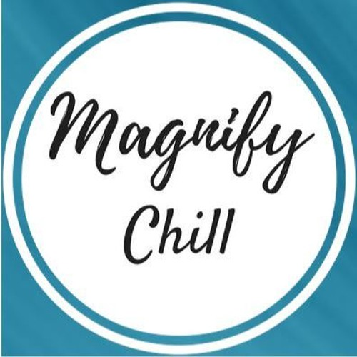 Magnify Chill's avatar