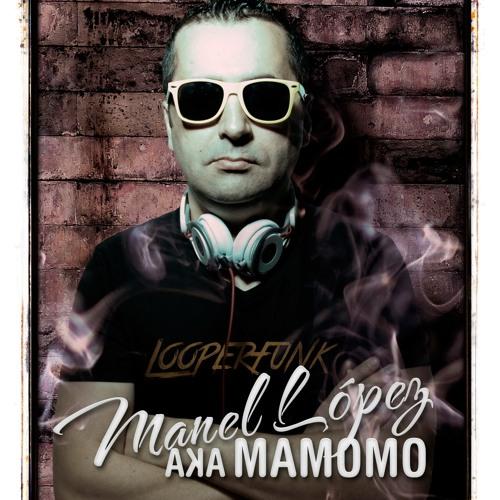Manel López aka mamomo (Looperfunk)✅'s avatar