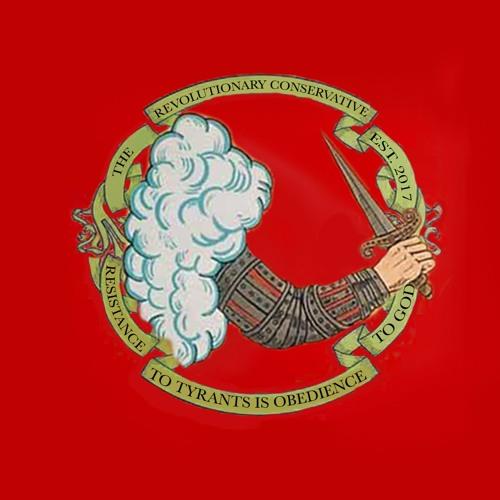 The Revolutionary Conservative's avatar