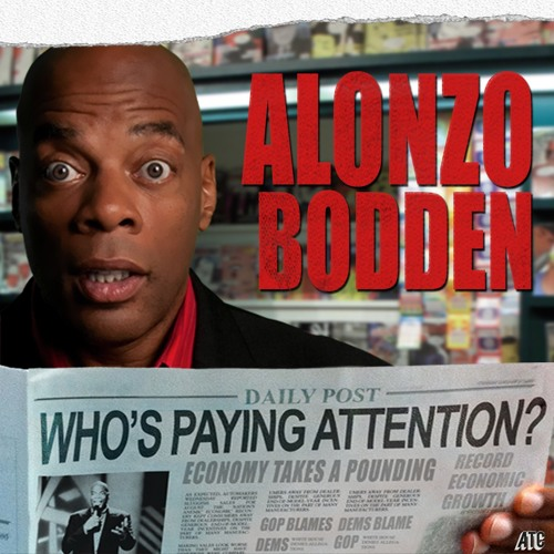 Alonzo Bodden: Who's Paying Attention?'s avatar