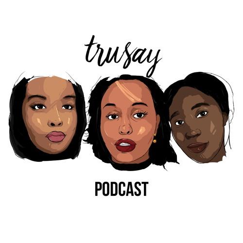 TruSay Podcast's avatar