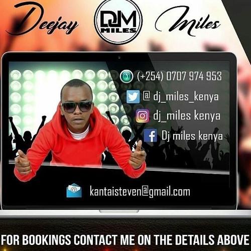 Dj Miles Kenya | Free Listening on SoundCloud