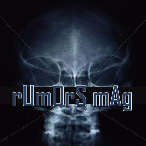 rUmOrS mAg's avatar