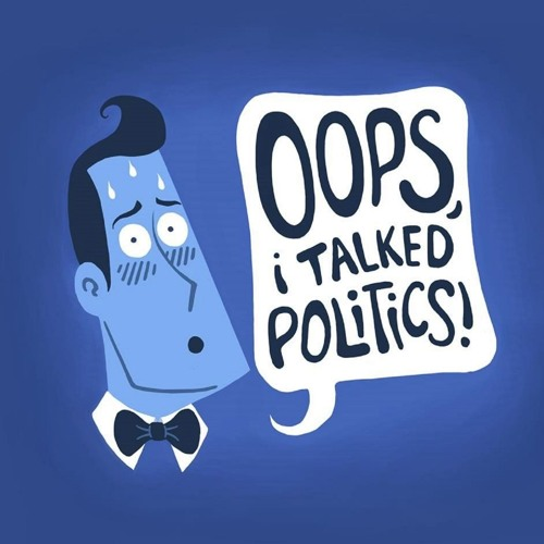 Oops, I Talked Politics!'s avatar
