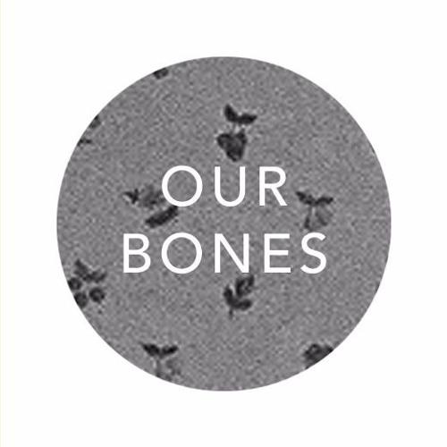 Our Bones's avatar