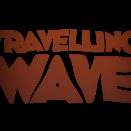 Travelling Wave's avatar