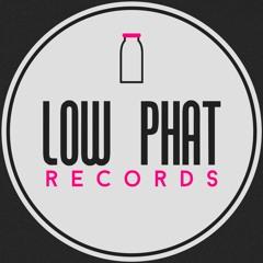 Low Phat Records ®