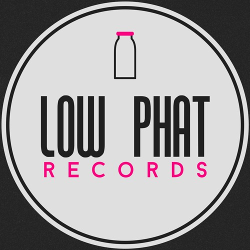 Low Phat Records ®'s avatar