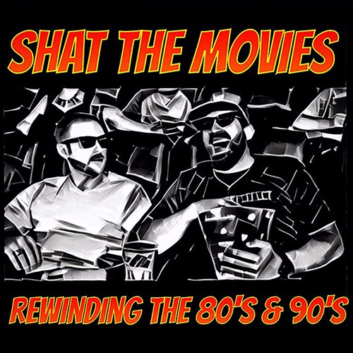 Shat The Movies - Best of 80's & 90's Films's avatar