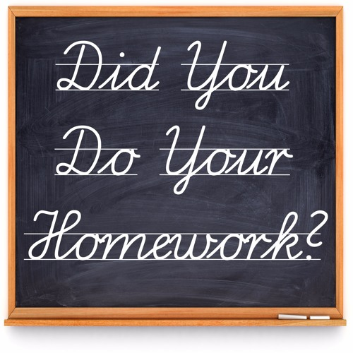 Did You Do Your Homework