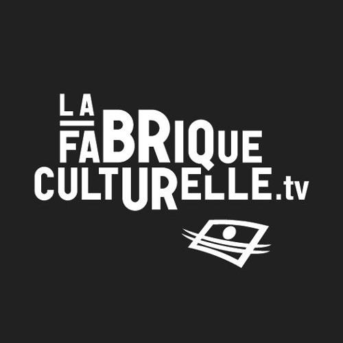 La Fabrique culturelle's avatar