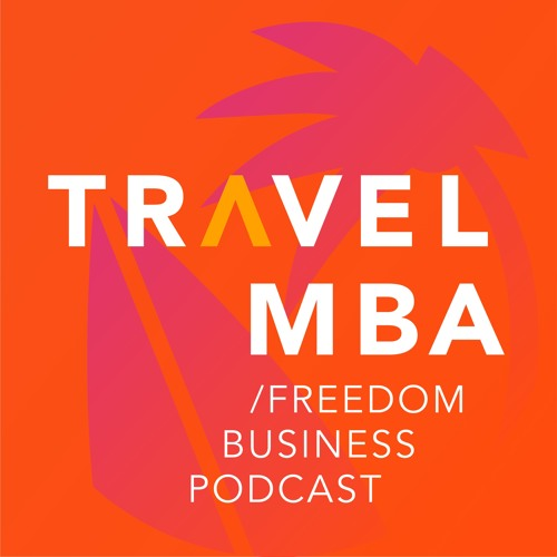 Travel MBA - Freedom Business Podcast's avatar