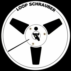 Loop Schrauber