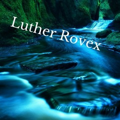 Luther Rovex