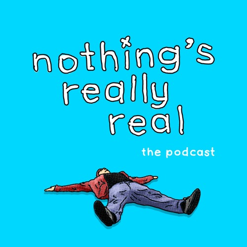 Nothing's Really Real's avatar