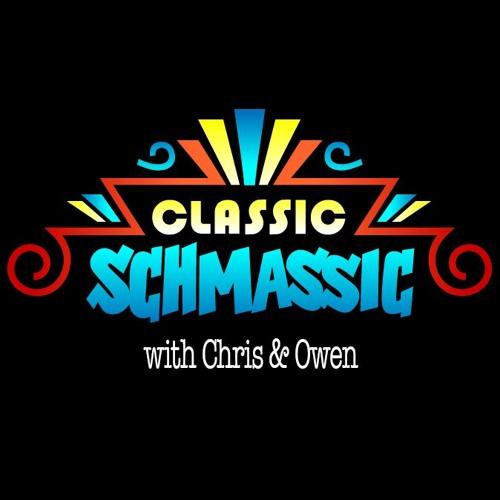 CLASSIC SCHMASSIC™'s avatar