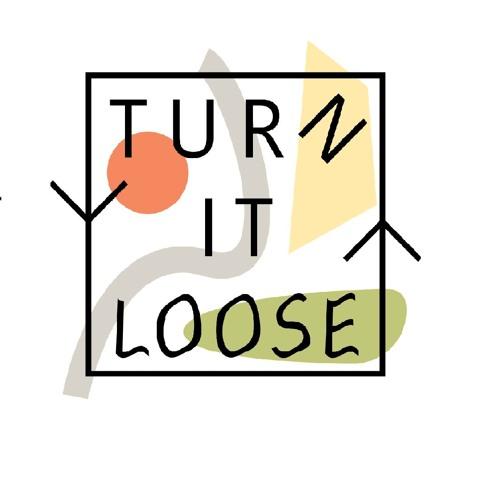 TURN IT LOOSE's avatar