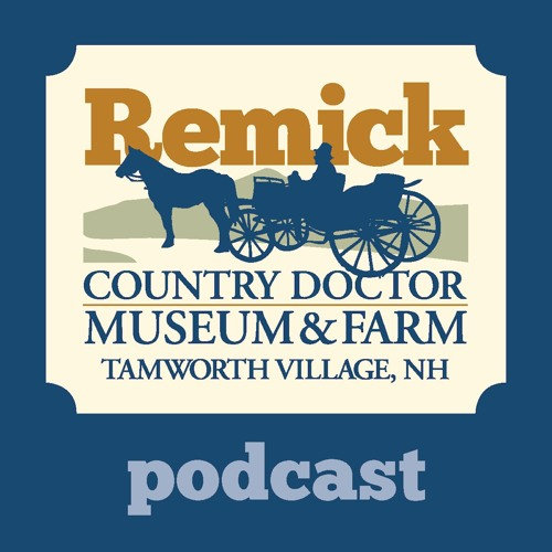 Remick Country Doctor Museum & Farm Podcast's avatar