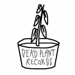 deadplant records