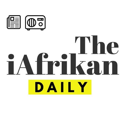 The iAfrikan Daily - 03 February 2017