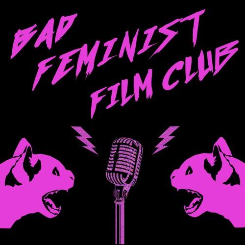 Bad Feminist Film Club's avatar