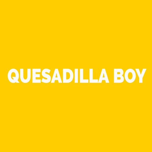 Quesadilla Boy's avatar