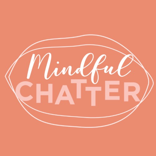 Mindful Chatter's avatar