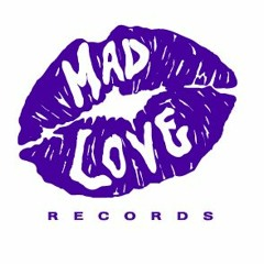 MAD LOVE RECORDS