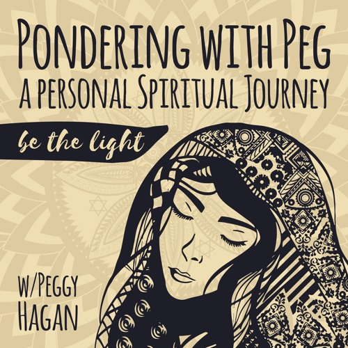 Pondering With Peg: A Personal Spiritual Journey's avatar